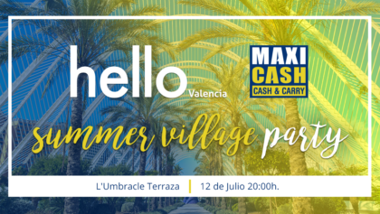 Maxi Cash participa en el 18 aniversario de Hello Valencia, SUMMER VILLAGE PARTY