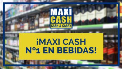 ¡Maxi Cash, mayorista nº 1 de bebidas!